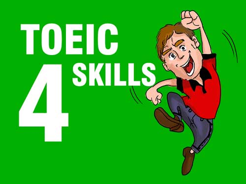 Người học TOEIC 4 kỹ năng sẽ được hoàn thiện khả năng nghe, nói, đọc, viết.